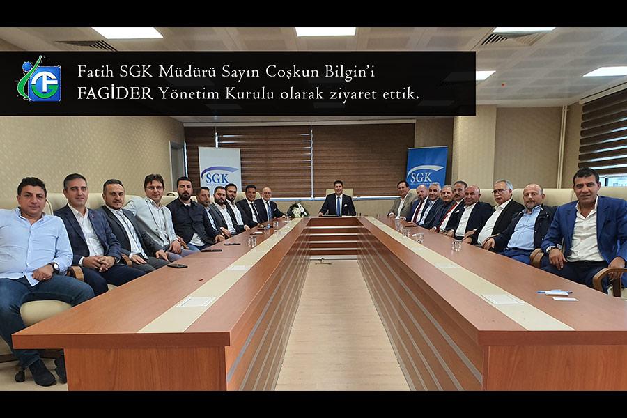 Fatih SGK Müdürü Sn. Coşkun Bilgin'i FAGİDER  olarak ziyaret ettik.